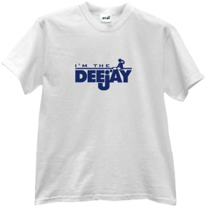 Tricou I'm the Deejay!