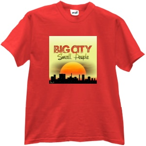 Tricou Big City, Small People